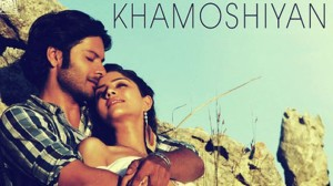 Khamoshiyan-movie-2015