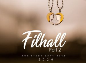 Filhall Part 2 SONG: Akshay Kumar Announced Sequel of the Most watched Filhall