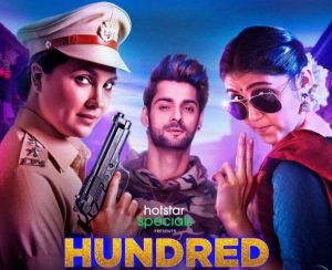 Hundred Web Series Review | Lara Dutta's Hotstar VIP Specials creating Buzz!