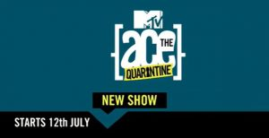 MTV Ace the Quarantine Contestants List, Hosts, Timings | How to Vote Online