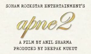 Apne 2 Film Announced starring 3 Generations of Deols together